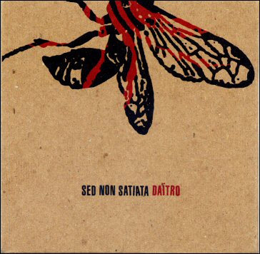 ECHO 001 | DAITRO / SED NON SATIATA split CD